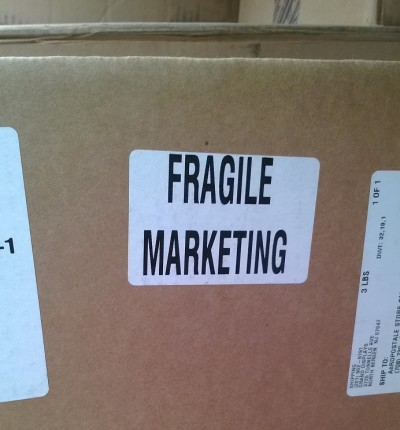 Is Your Marketing Fragile? Here's How You Can Tell