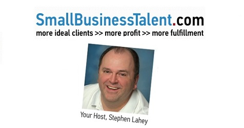 Small Business Talent Podcast with Stephen Lahey